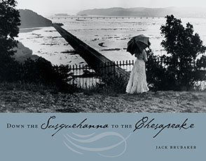 Cover for the book Down the Susquehanna to the Chesapeake