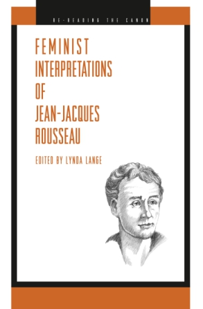 Cover image for Feminist Interpretations of Jean-Jacques Rousseau  Edited by Lynda Lange