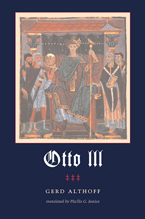 Cover image for Otto III By Gerd Althoff and Translated by Phyllis G. Jestice