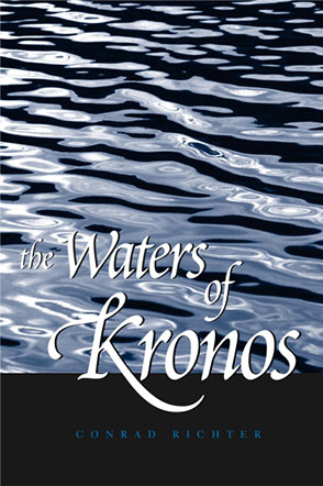 Cover image for The Waters of Kronos By Conrad Richter
