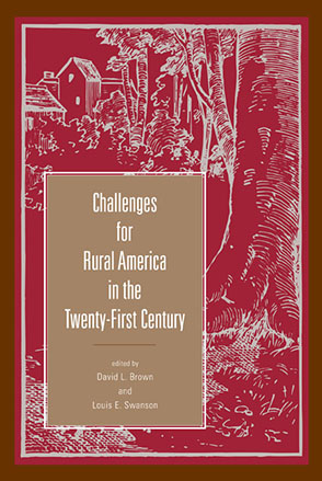 Cover image for Challenges for Rural America in the Twenty-First Century Edited by David L. Brown and Louis E. Swanson