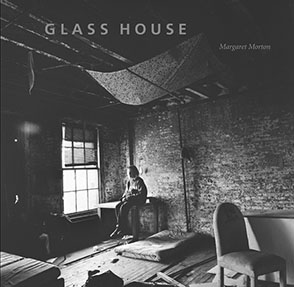 Cover image for Glass House By Margaret Morton