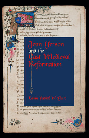 Cover image for Jean Gerson and the Last Medieval Reformation By Brian Patrick McGuire