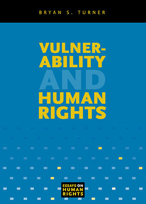 Cover image for Vulnerability and Human Rights By Bryan S. Turner