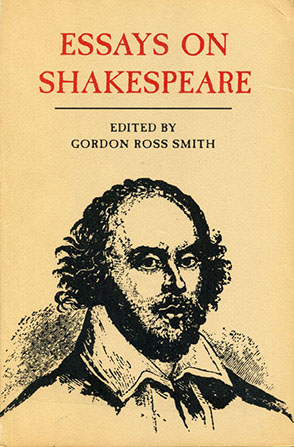 Why Should Medical Marijuana Be Legalized Essay Cover Image For Essays On Shakespeare Edited By Gordon R Smith Most Embarrassing Moments Essay also Native American Essays Essays On Shakespeare Edited By Gordon R Smith Narrative Analysis Essay Example