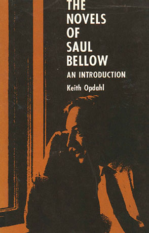 Cover image for The Novels of Saul Bellow: An Introduction  By Keith Opdahl