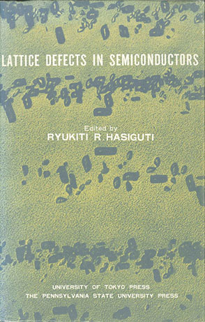 Cover image for Lattice Defects of Semiconductors By Ryukiti R. Hasiguti