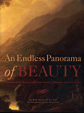 Cover image for An Endless Panorama of Beauty: Selections from the Jean and Alvin Snowiss Collection of American Art By Joyce Henri Robinson