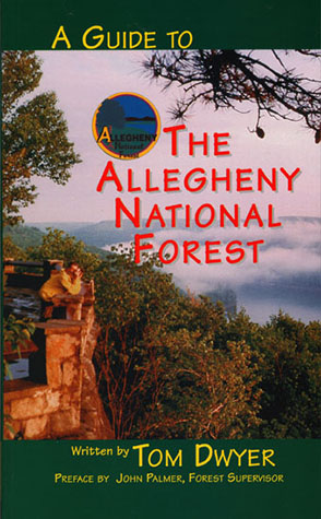 Cover image for A Guide to the Allegheny National Forest By Tom Dwyer