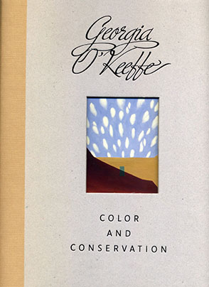 Cover image for Georgia O'Keeffe: Color and Conservation Edited by René Paul Barilleaux and Sarah Whitaker Peters