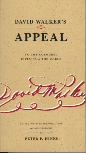Cover image for David Walker's Appeal to the Coloured Citizens of the World Edited by Peter P. Hinks