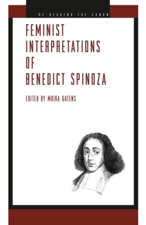 Cover image for Feminist Interpretations of Benedict Spinoza Edited by Moira Gatens