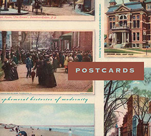 Cover image for Postcards: Ephemeral Histories of Modernity Edited by David Prochaska and Jordana Mendelson