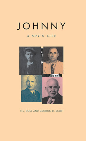 Cover image for Johnny: A Spy's Life By R. S. Rose and Gordon D. Scott