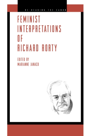 Cover image for Feminist Interpretations of Richard Rorty Edited by Marianne Janack