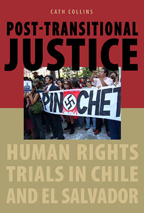 Cover image for Post-transitional Justice: Human Rights Trials in Chile and El Salvador By Cath Collins