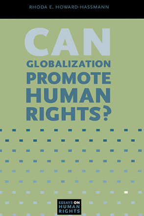 essays on human rights can globalization promote human rights