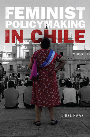 Cover image for Feminist Policymaking in Chile By Liesl Haas