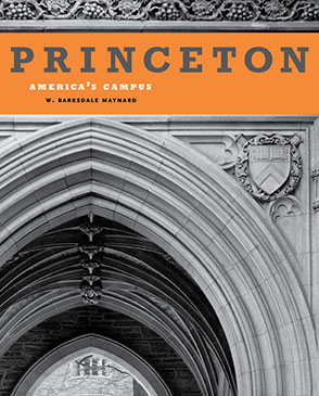 Cover image for Princeton: America's Campus By W. Barksdale Maynard