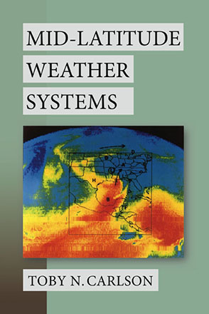 Cover image for Mid-Latitude Weather Systems By Toby N. Carlson