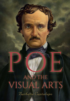Cover image for Poe and the Visual Arts By Barbara Cantalupo