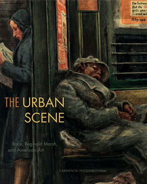 Cover image for The Urban Scene: Race, Reginald Marsh, and American Art By Carmenita Higginbotham