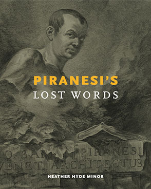 Cover image for Piranesi's Lost Words By Heather Hyde Minor