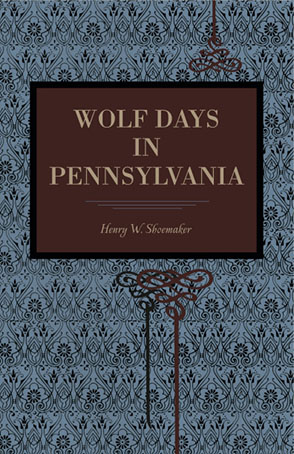 Cover for the book Wolf Days in Pennsylvania