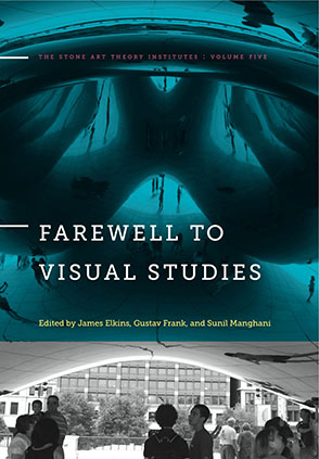 Cover image for Farewell to Visual Studies Edited by James Elkins, Gustav Frank, and Sunil Manghani