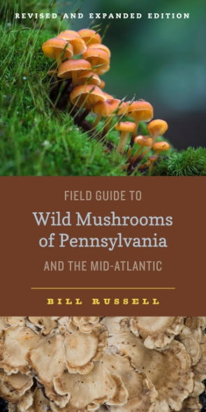 Cover for the book Field Guide to Wild Mushrooms of Pennsylvania and the Mid-Atlantic