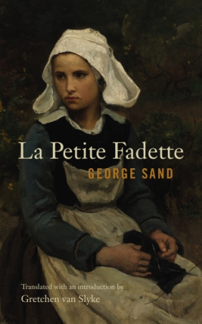 Cover image for La Petite Fadette By George Sand and translated with an introduction by Gretchen van Slyke