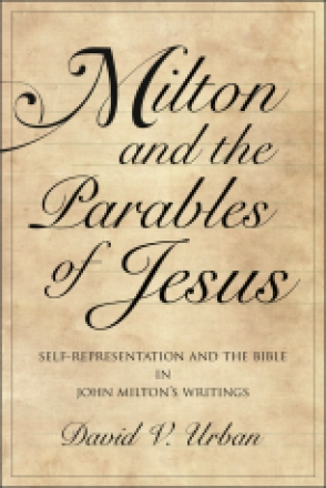 Milton and the Parables of Jesus