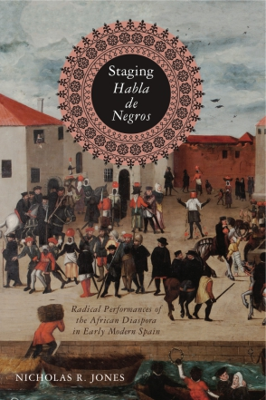 Cover for the book Staging <i>Habla de Negros</i>