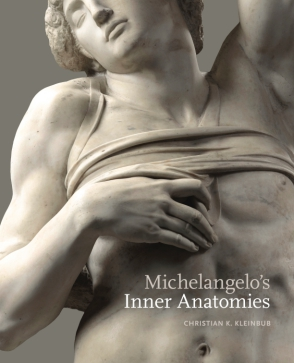 Cover image for Michelangelo's Inner Anatomies By Christian K. Kleinbub