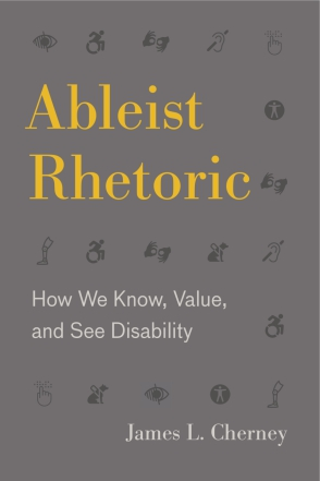 Cover for the book Ableist Rhetoric