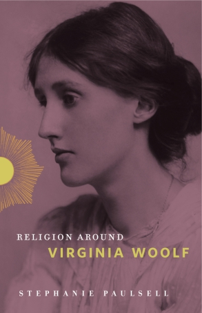 Cover image for Religion Around Virginia Woolf By Stephanie Paulsell