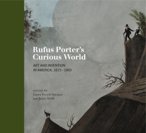 Cover for the book Rufus Porter's Curious World