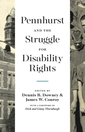 Cover for the book Pennhurst and the Struggle for Disability Rights