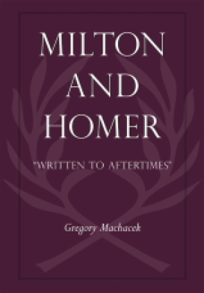 Cover image for Milton and Homer By Gregory Machacek