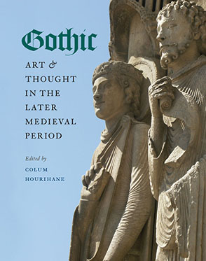 Gothic Art And Thought In The Later Medieval Period
