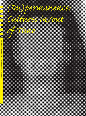 Cover image for (Im)permanence: Cultures in/out of Time Edited by Judith Schachter and Stephen Brockmann