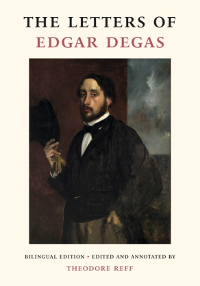 Cover image for The Letters of Edgar Degas Edited by Theodore Reff