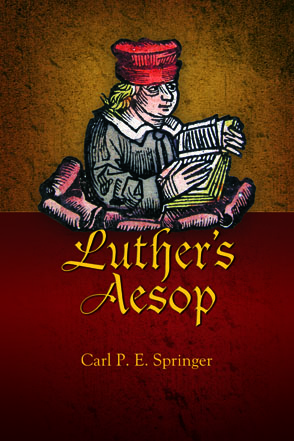 Cover image for Luther's Aesop By Carl P. E. Springer