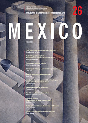 Cover image for The Journal of Decorative and Propaganda Arts: Mexico Theme Issue, Issue 26 Edited by Lynda Klich and Jonathan Mogul