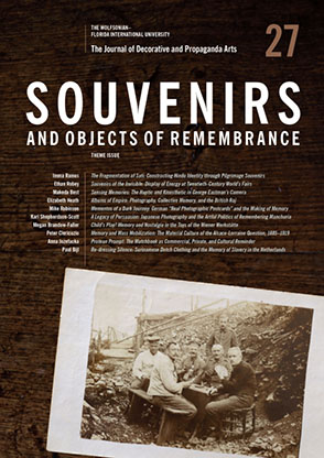 Cover image for The Journal of Decorative and Propaganda Arts: Issue 27: Souvenirs and Objects of Remembrance Edited by Jonathan Mogul