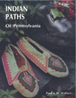 Cover image for Indian Paths of Pennsylvania By Paul A. W. Wallace