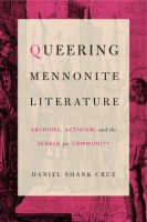 Cover for Queering Mennonite Literature