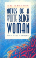 Cover for Notes of a White Black Woman