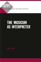 Cover for The Musician as Interpreter