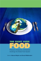 Cover image for the book The Fight Over Food Edited by Wynne Wright and Gerad Middendorf